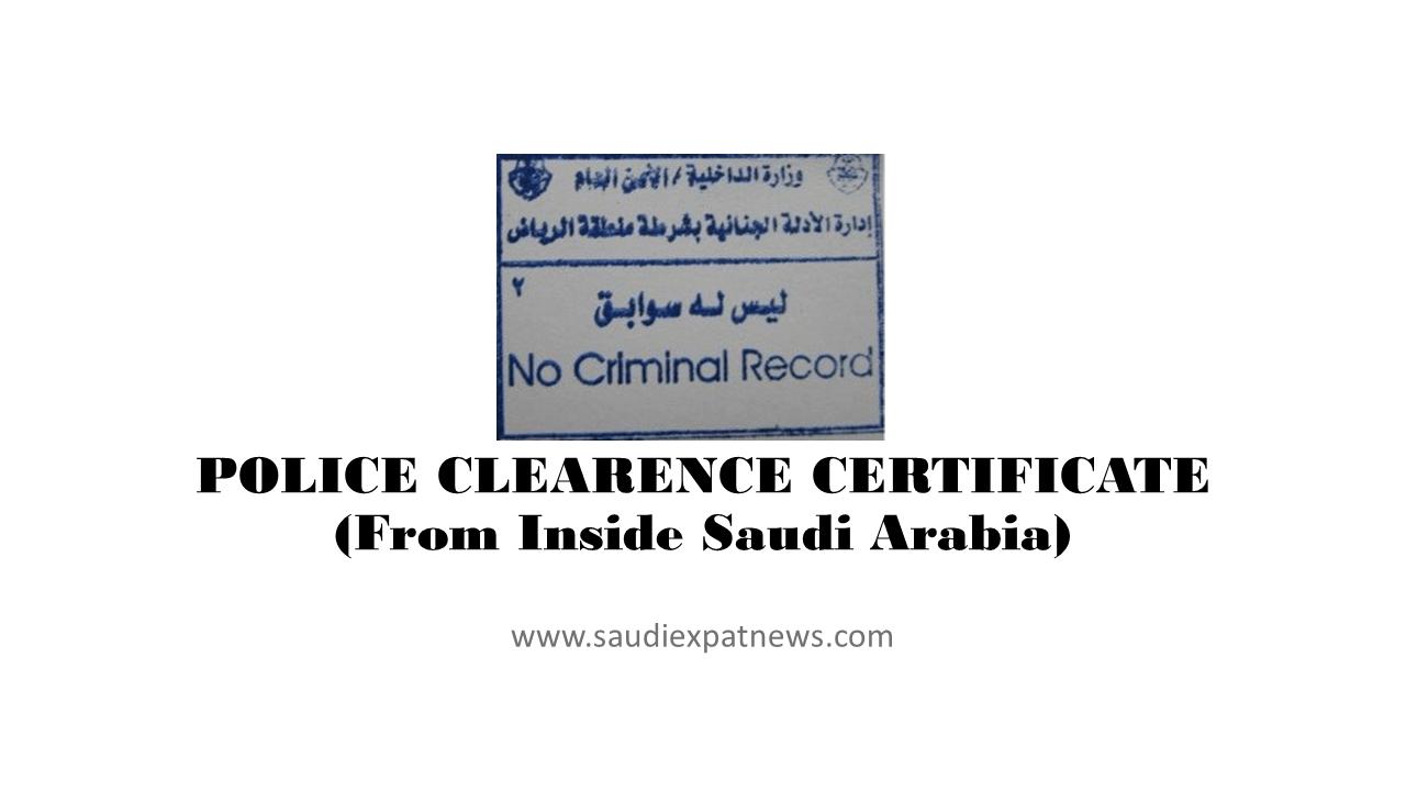 Police clearance certificate from saudi arabia saudi expat news police clearance certificate from saudi arabia altavistaventures Gallery