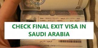 EXIT VISA, CHECK FINAL EXIT VISA IN SAUDI ARABIA, KSA, FINAL EXIT, KHUROOJ NIHAI