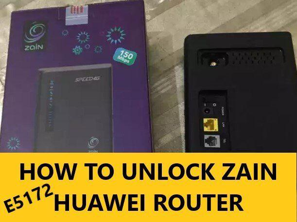 HOW TO UNLOCK ZAIN HUAWEI E5172 ROUTER