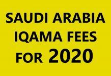 SAUDI ARABIA IQAMA FEES FOR 2020