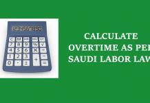 SAUDI OVERTIME CALCULATOR, HOW TO CALCULATE OVERTIME IN SAUDI ARABIA AS PER SAUDI LABOR LAW